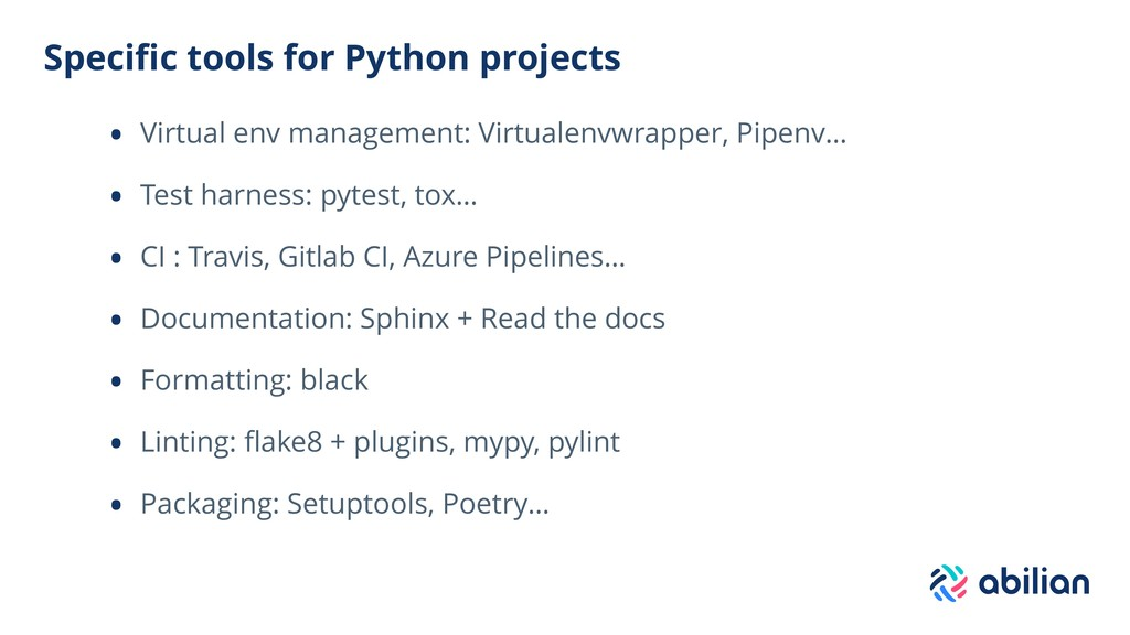 Specific tools for Python projects • Virtual env...