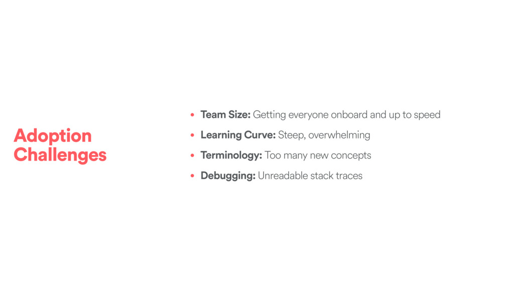 • Team Size: Getting everyone onboard and up to...