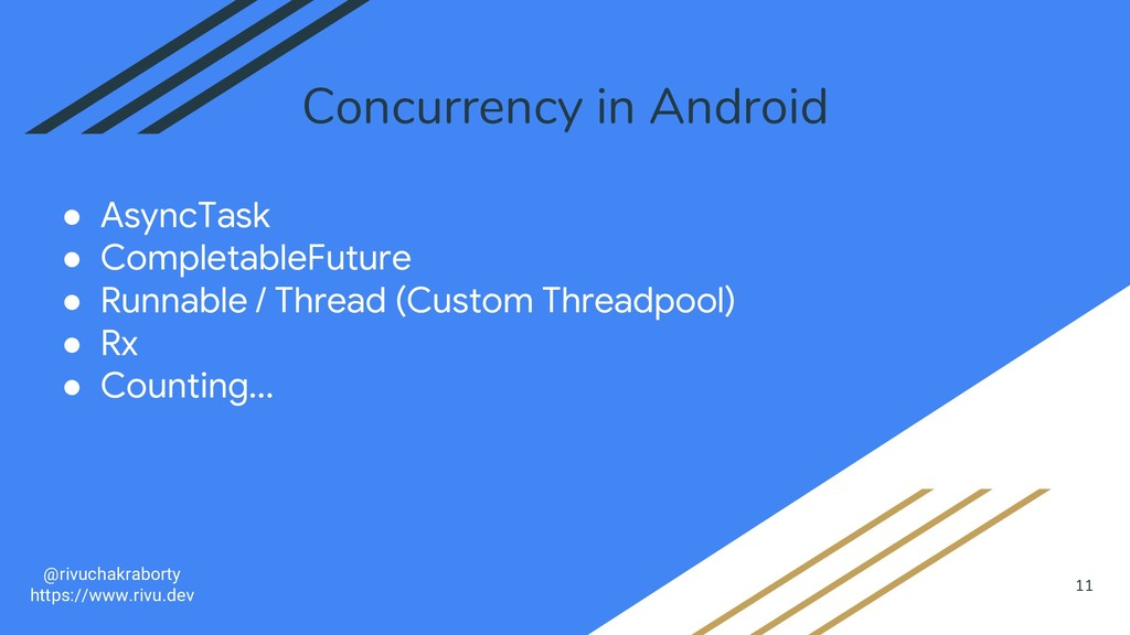 11 Concurrency in Android ● AsyncTask ● Complet...
