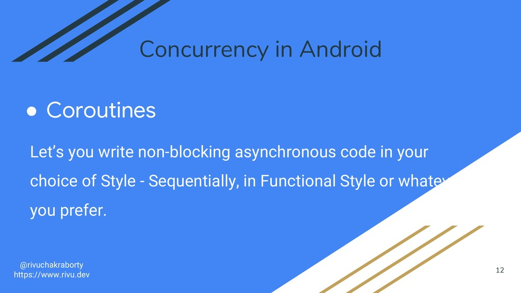 12 Concurrency in Android ● Coroutines @rivucha...
