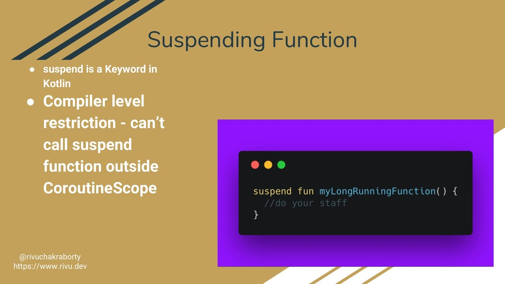 Suspending Function 25 @rivuchakraborty https:/...