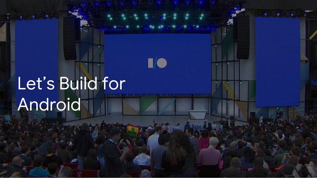 Let's Build for Android
