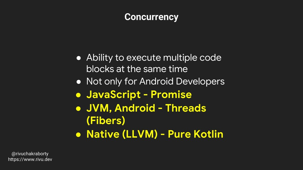 Concurrency ● Ability to execute multiple code ...