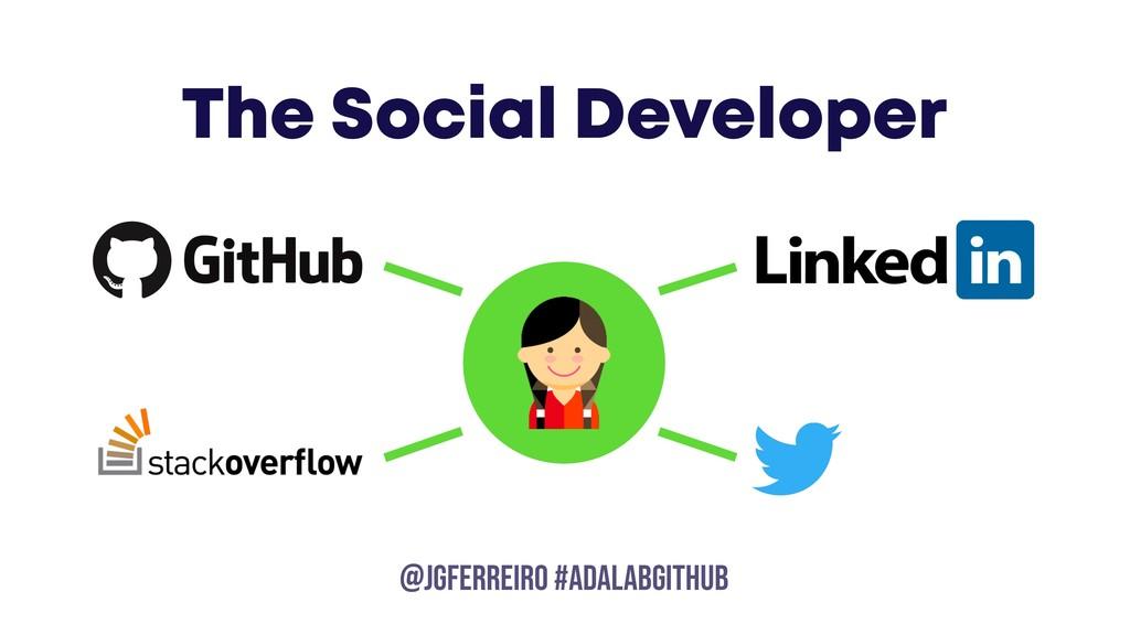 @JGFERREIRO @JGFERREIRO #ADALABGITHUB The Socia...