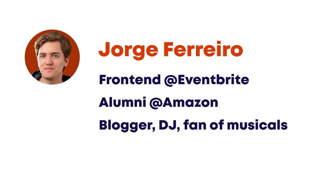 @JGFERREIRO #ADALABGITHUB Frontend @Eventbrite ...