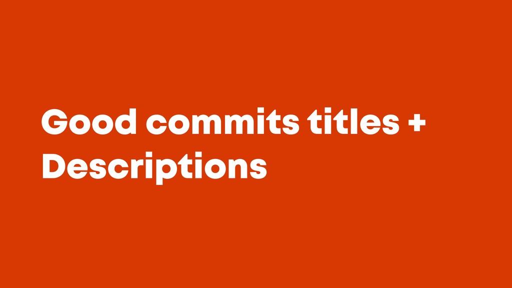 @JGFERREIRO @JGFERREIRO Good commits titles + D...