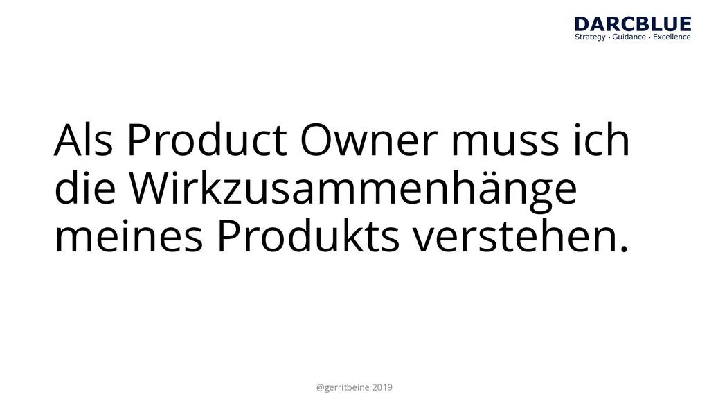 Als Product Owner muss ich die Wirkzusammenhäng...