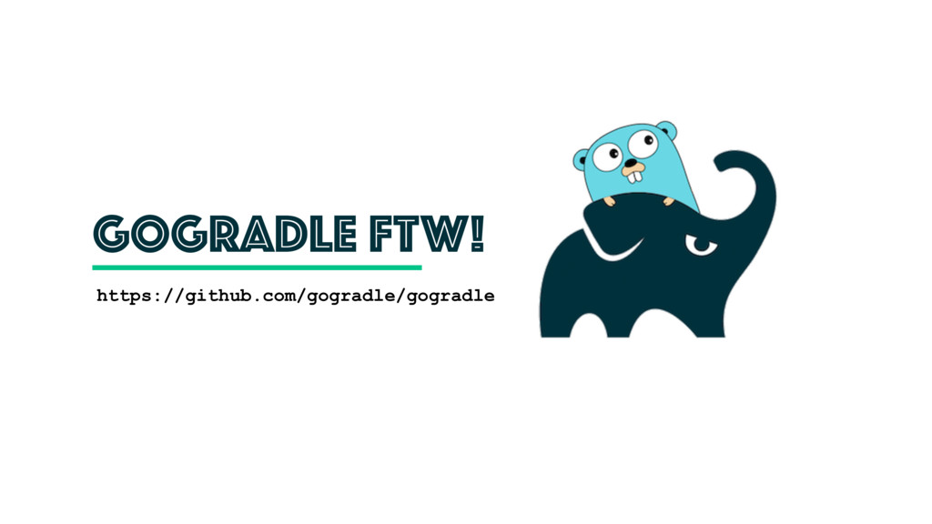 GoGradle FTW! https://github.com/gogradle/gogra...