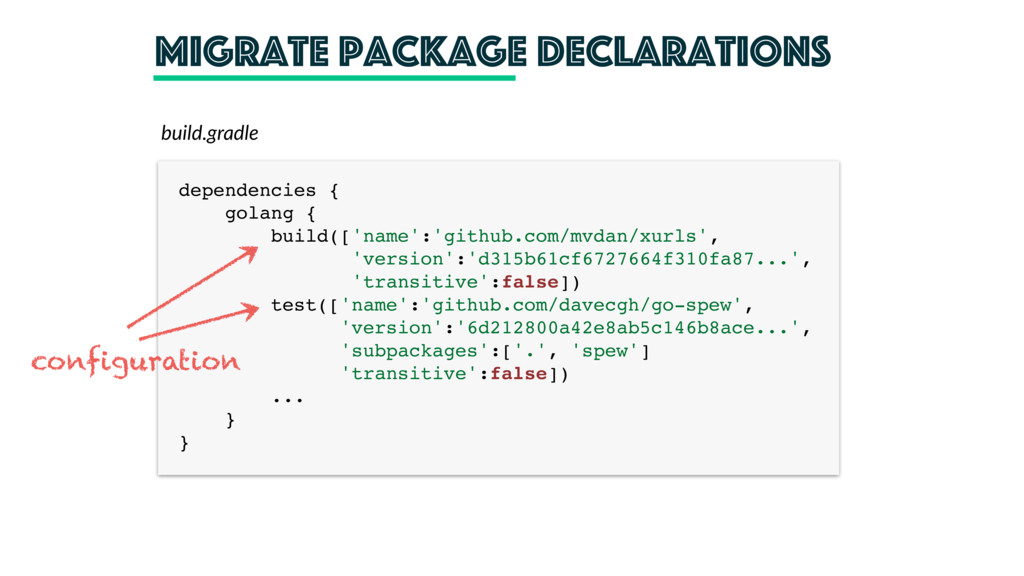 Migrate package declarations dependencies {