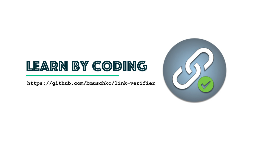 learn by coding https://github.com/bmuschko/lin...