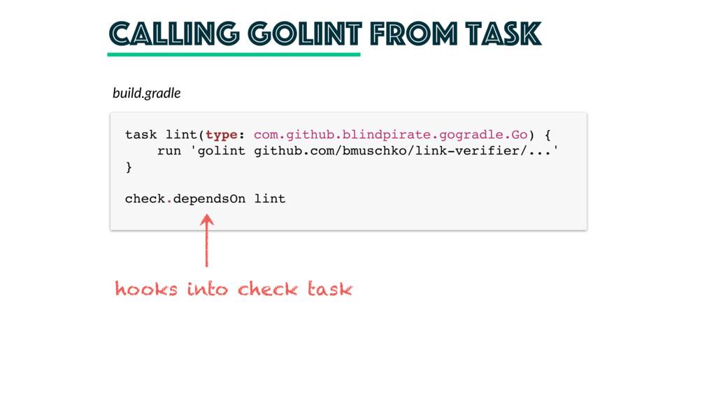 calling golint from task task lint(type: com.gi...