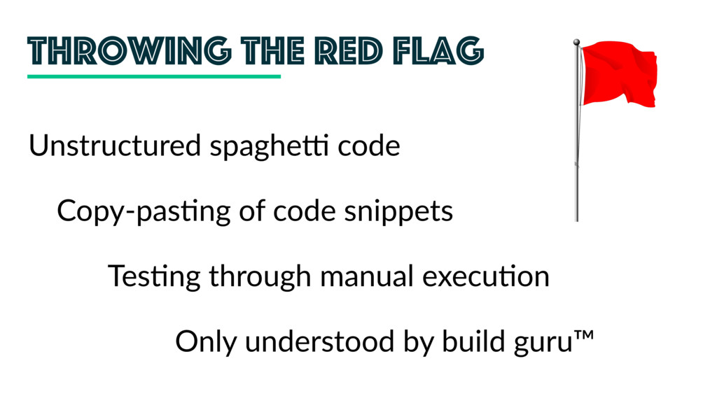 Throwing the red flag Copy-pas;ng of code snipp...