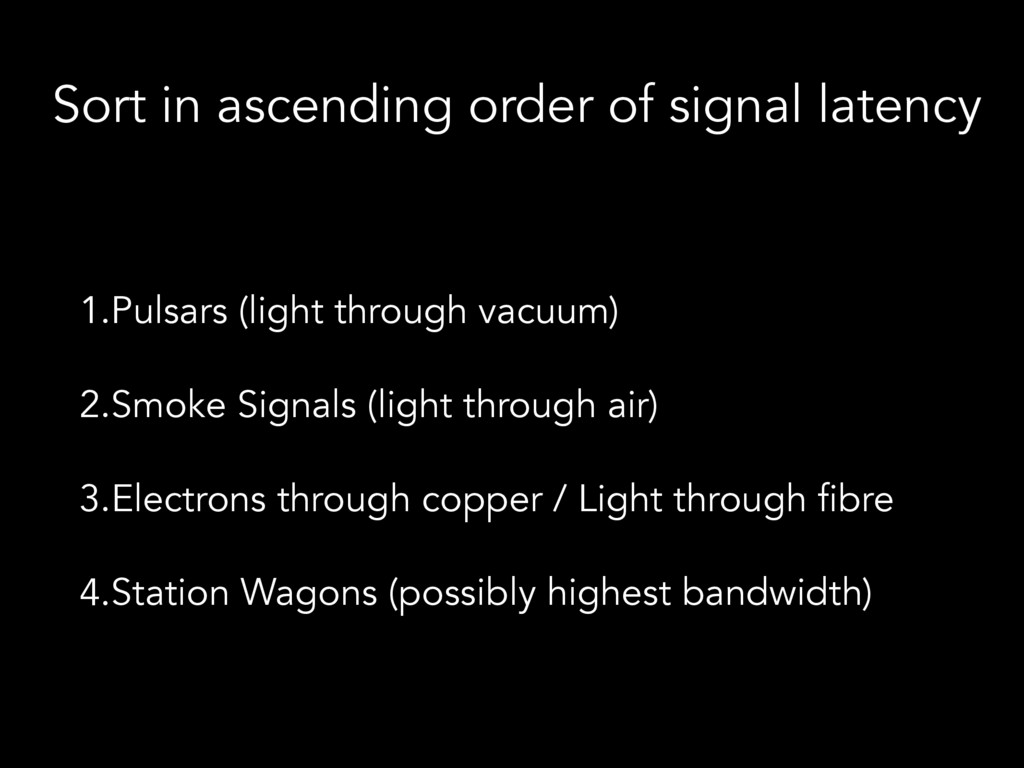 Sort in ascending order of signal latency 1.Pul...