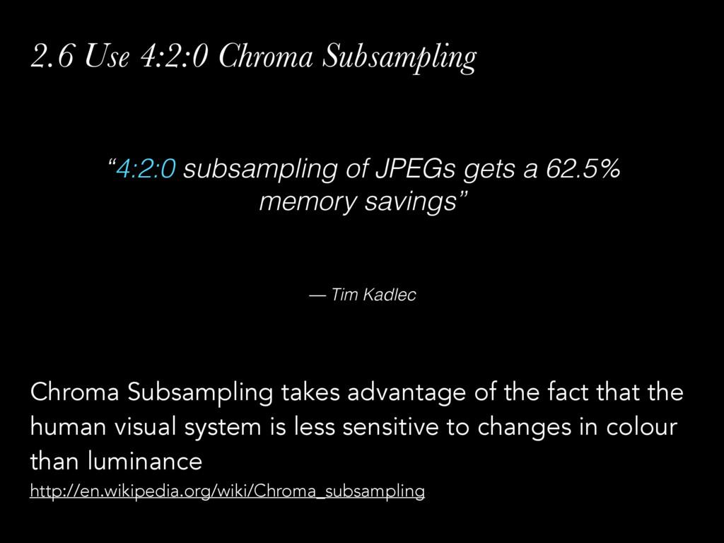 "— Tim Kadlec ""4:2:0 subsampling of JPEGs gets a..."