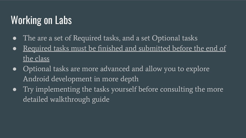 Working on Labs ● The are a set of Required tas...