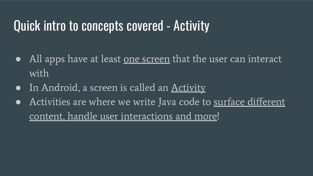 Quick intro to concepts covered - Activity ● Al...