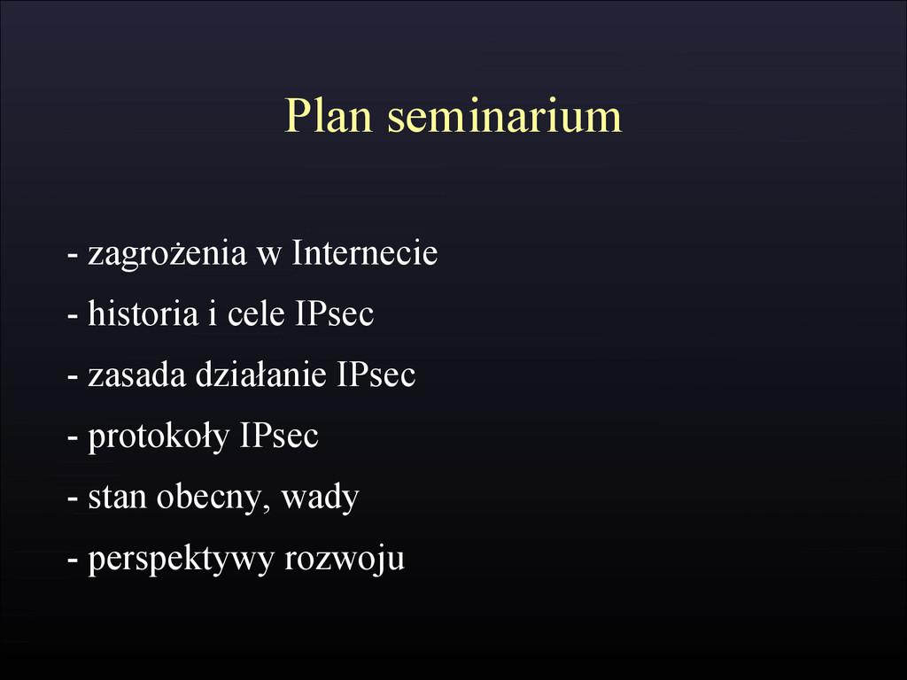 Plan seminarium - zagrożenia w Internecie - his...