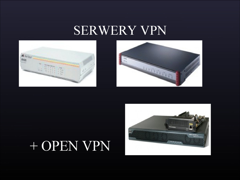 SERWERY VPN + OPEN VPN