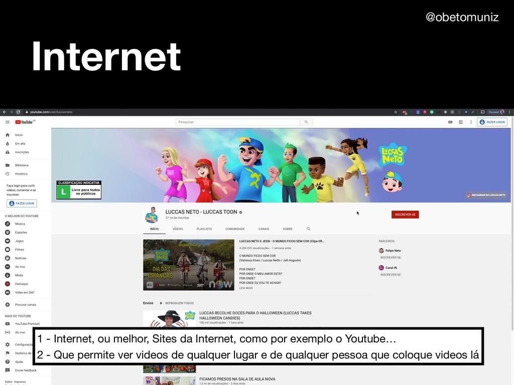 Internet 1 - Internet, ou melhor, Sites da Inte...