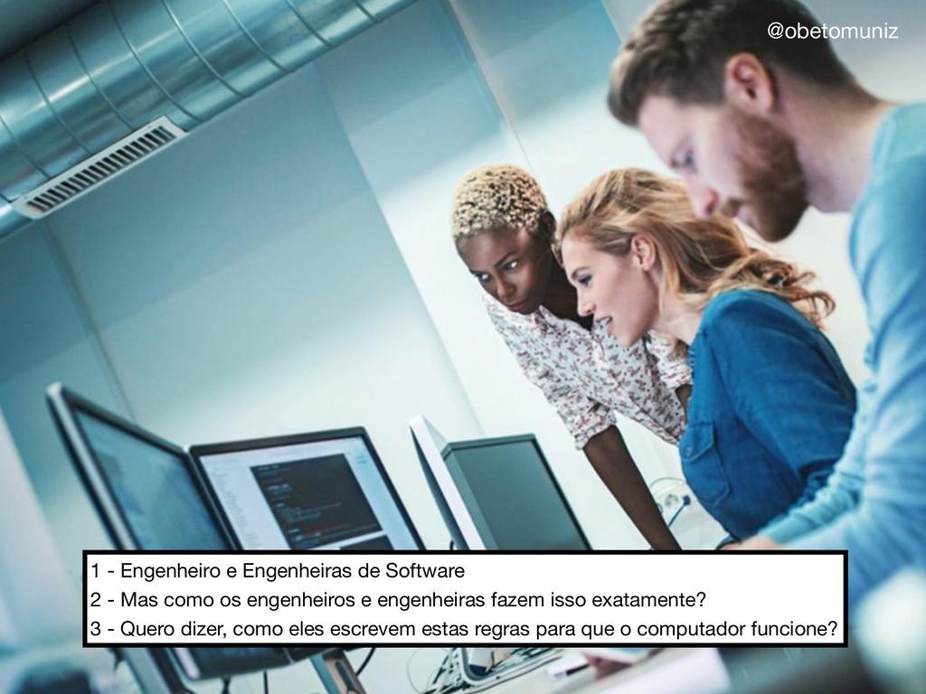 1 - Engenheiro e Engenheiras de Software  2 - M...
