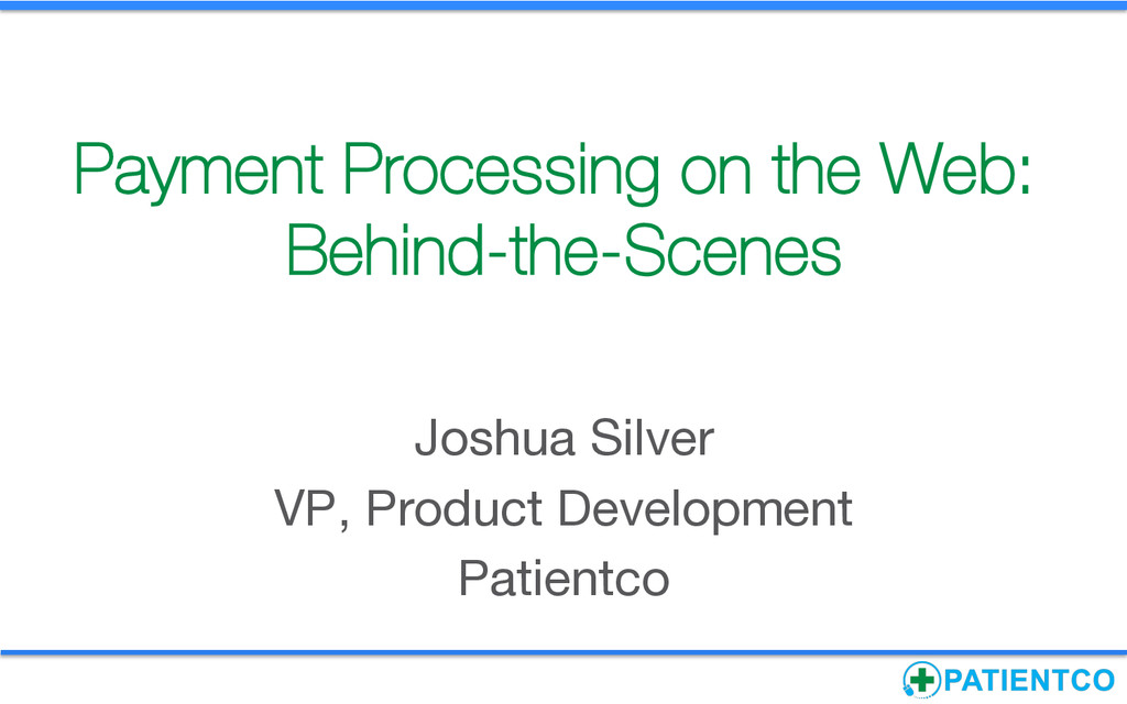 Payment Processing on the Web: Behind-the-Scene...