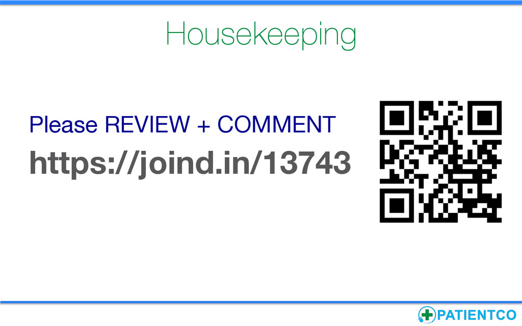 Housekeeping Please REVIEW + COMMENT https://...