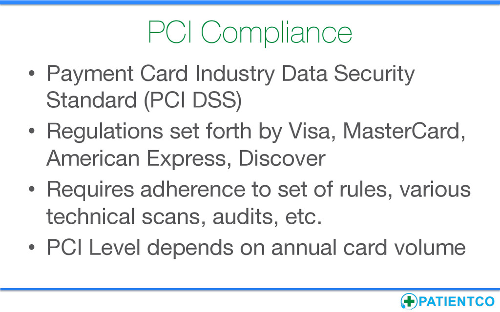 PCI Compliance • Payment Card Industry Data S...