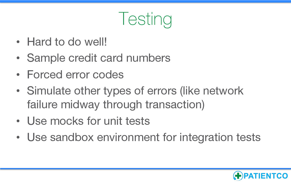 Testing • Hard to do well! • Sample credit ...