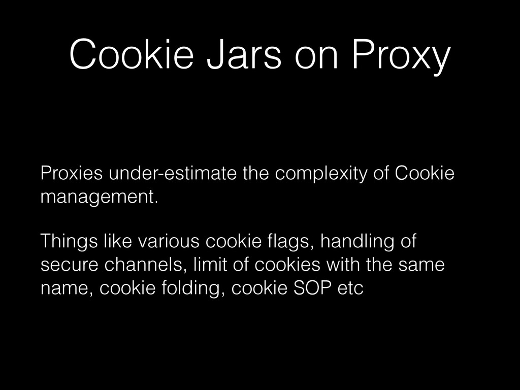 Cookie Jars on Proxy Proxies under-estimate the...