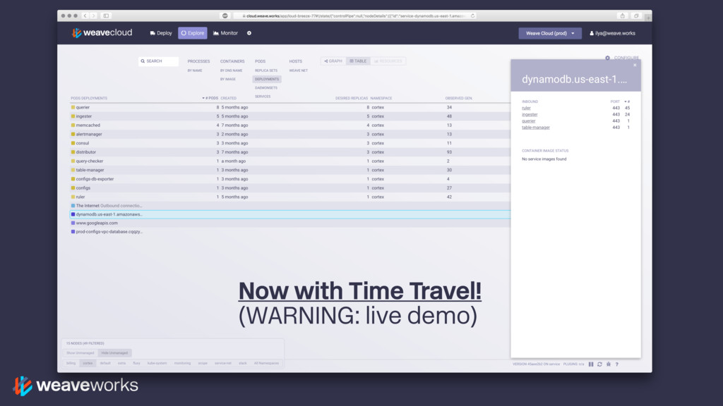 Now with Time Travel! (WARNING: live demo)