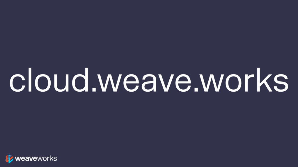 cloud.weave.works