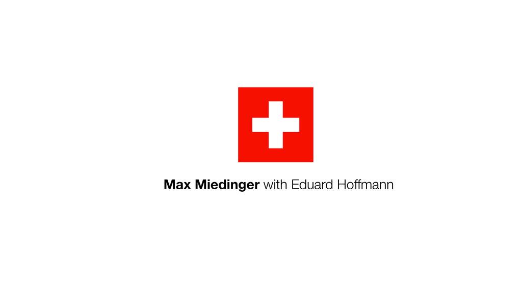 Max Miedinger with Eduard Hoffmann