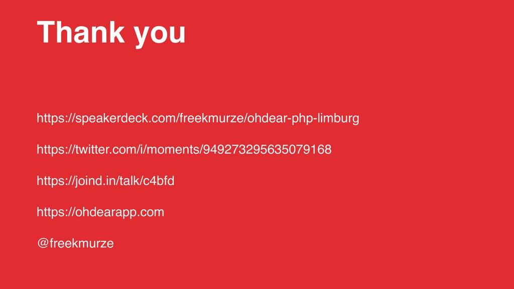 Thank you https://speakerdeck.com/freekmurze/oh...