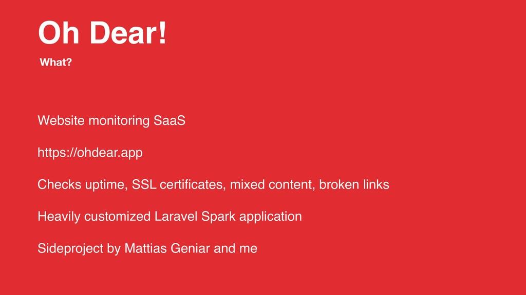 Oh Dear! Website monitoring SaaS https://ohdear...