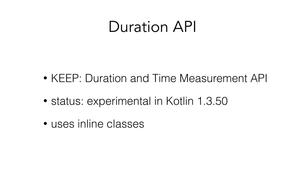 Duration API • KEEP: Duration and Time Measurem...