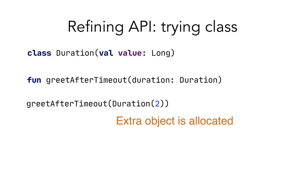 Refining API: trying class fun greetAfterTimeou...