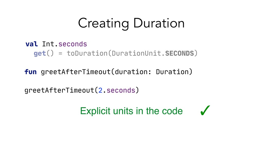 Creating Duration fun greetAfterTimeout(duratio...