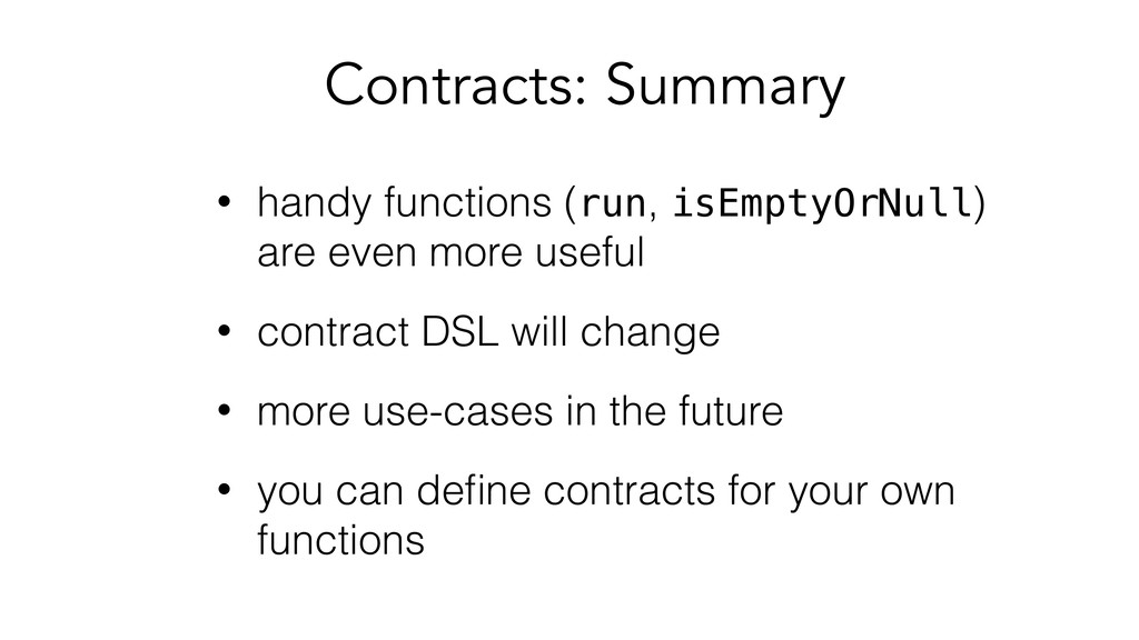 • handy functions (run, isEmptyOrNull) are even...