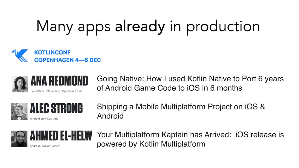 Many apps already in production Going Native: H...