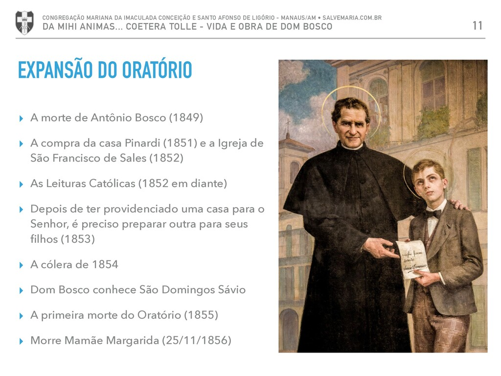 ▸ A morte de Antônio Bosco (1849) ▸ A compra da...