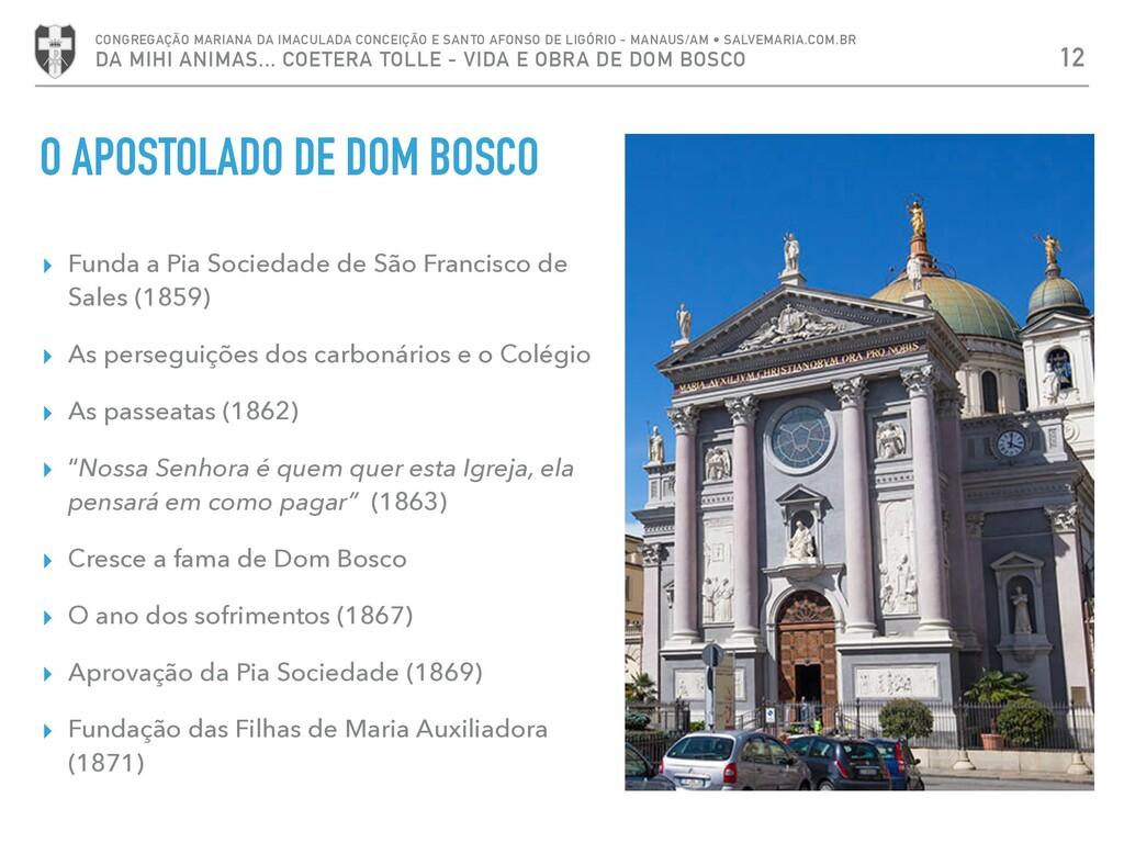 ▸ Funda a Pia Sociedade de São Francisco de Sal...