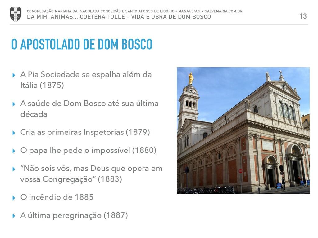 ▸ A Pia Sociedade se espalha além da Itália (18...