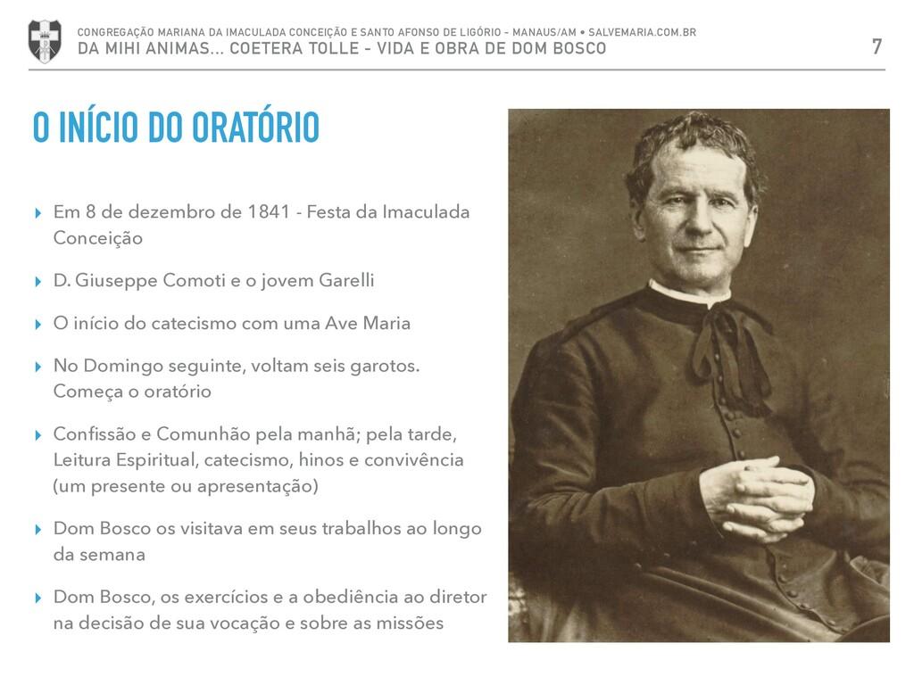 ▸ Em 8 de dezembro de 1841 - Festa da Imaculada...