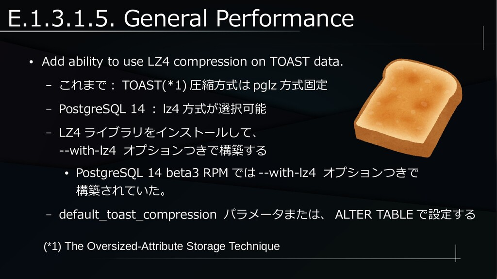 E.1.3.1.5. General Performance ● Add ability to...