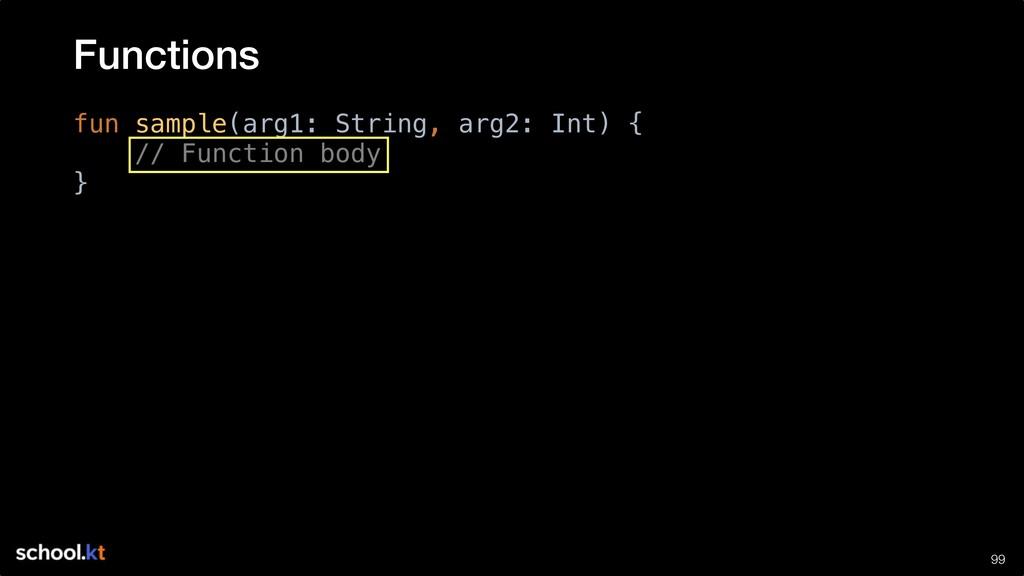 !99 fun sample(arg1: String, arg2: Int) { // Fu...