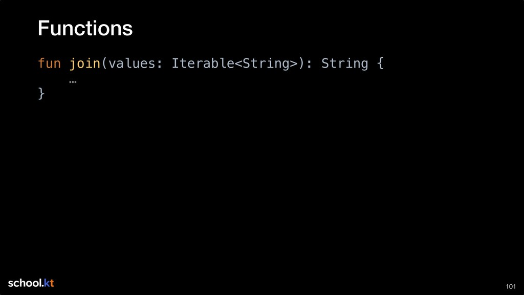 !101 fun join(values: Iterable<String>): String...