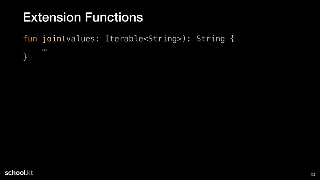 !104 fun join(values: Iterable<String>): String...