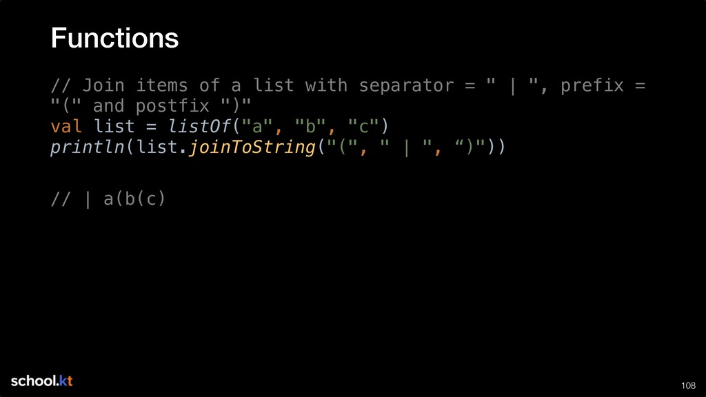 """!108 // Join items of a list with separator = """"..."""