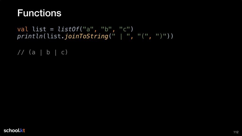 "!112 val list = listOf(""a"", ""b"", ""c"") println(l..."