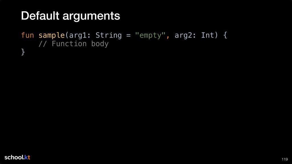 "!119 fun sample(arg1: String = ""empty"", arg2: I..."
